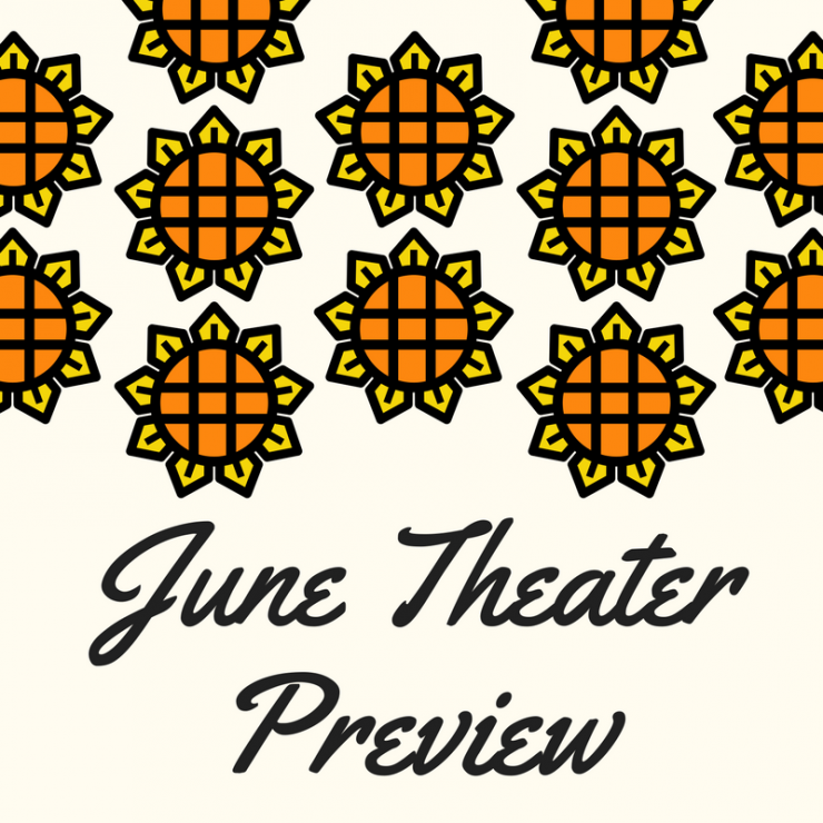June Theater Preview