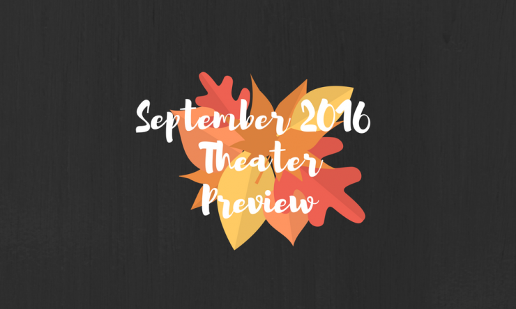 September Theater Preview